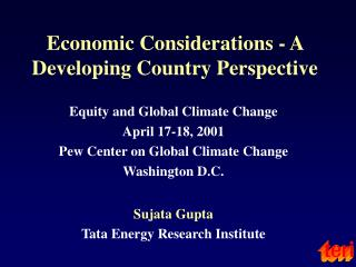 Economic Considerations - A Developing Country Perspective
