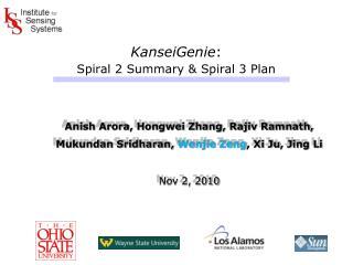 KanseiGenie : Spiral 2 Summary & Spiral 3 Plan
