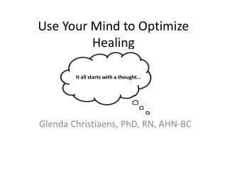 Use Your Mind to Optimize Healing