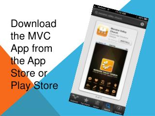 Download the MVC App from the App Store or Play Store
