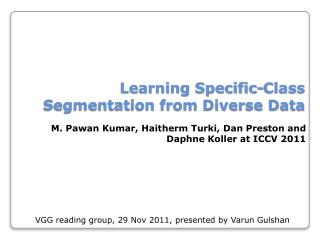 Learning Specific-Class Segmentation from Diverse Data