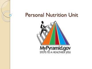 Personal Nutrition Unit