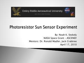 Photoresistor  Sun Sensor Experiment