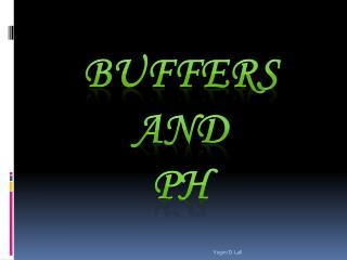 BUFFERS  AND  pH