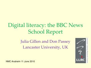 Digital literacy:  the BBC News School Report