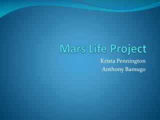 Mars Life Project