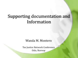 Supporting documentation and Information