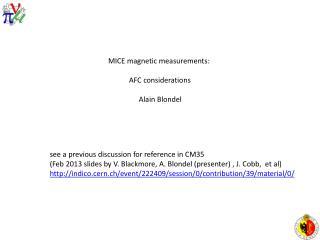 MICE  magnetic measurements :  AFC  considerations                  Alain Blondel