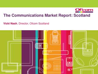 The Communications Market Report: Scotland