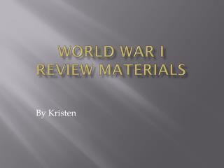 World War I  Review Materials