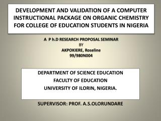 DEPARTMENT  OF SCIENCE EDUCATION FACULTY OF EDUCATION UNIVERSITY  OF ILORIN, NIGERIA.
