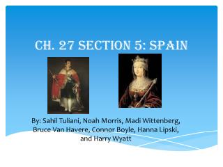 Ch. 27 Section 5: Spain
