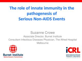 The role of innate immunity in the pathogenesis of  Serious Non-AIDS Events