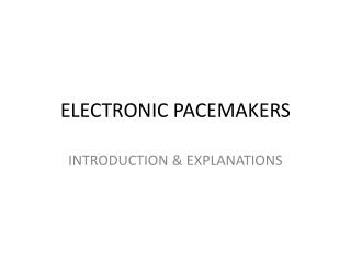 ELECTRONIC PACEMAKERS