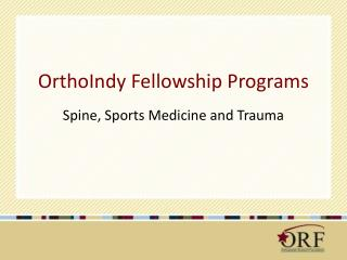 OrthoIndy Fellowship Programs