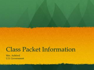 Class Packet Information