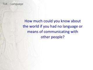 ToK  - Language