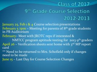 Class of 2017 9 th Grade Course  Selection 2012-2013