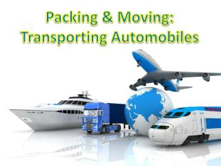 Packing &  Moving: Transporting Automobiles