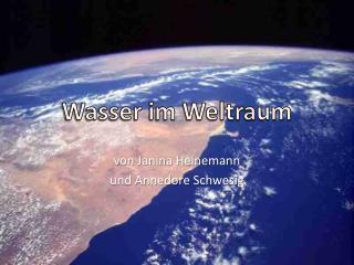 Wasser im Weltraum