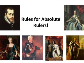 Rules for Absolute Rulers!