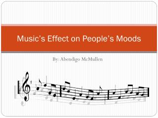 Music's Effect on People's Moods