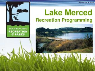 Lake Merced Recreation  Programming