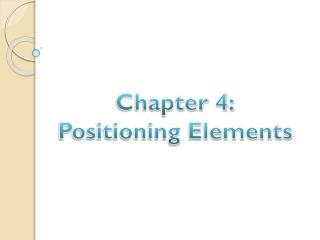 Chapter 4: Positioning Elements