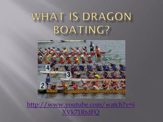 What is Dragon Boating?