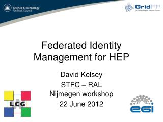 Federated Identity Management for HEP