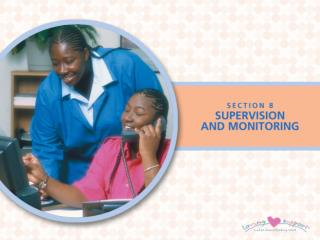 Supervision And Support: The Key To Program Success