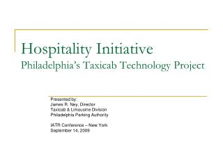 Hospitality Initiative Philadelphia s Taxicab Technology Project