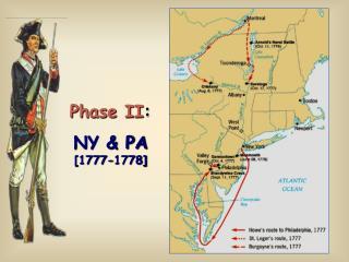 Phase II : NY & PA [1777-1778]