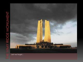 The  Vimy  Ridge Monument