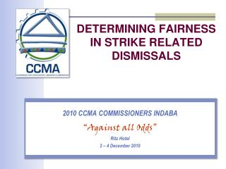 DETERMINING FAIRNESS IN STRIKE RELATED DISMISSALS