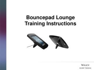 Bouncepad  Lounge Training Instructions