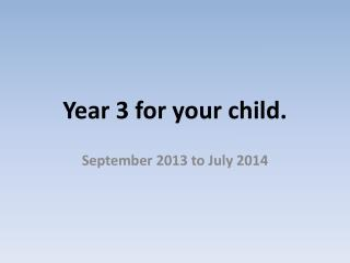 Year 3 for your child.