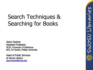 Search Techniques & Searching for Books