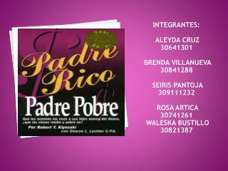 INTEGRANTES:   ALEYDA CRUZ                       30641301  BRENDA VILLANUEVA            30841288