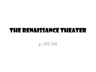 The Renaissance Theater