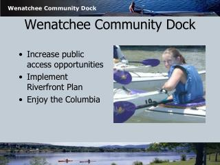 Wenatchee Community Dock