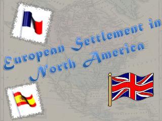 European Settlement in North America