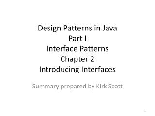 Design Patterns in Java Part  I Interface Patterns Chapter 2 Introducing Interfaces