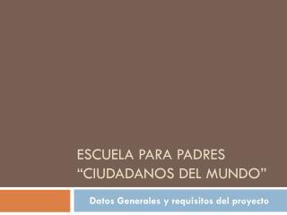 """Escuela para padres """"Ciudadanos del mundo"""""""