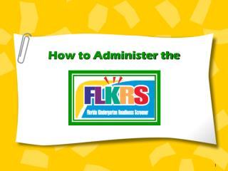 How to Administer the