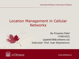 Location Management in Cellular Networks