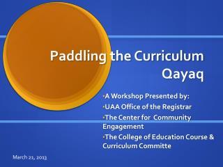 Paddling the Curriculum  Qayaq