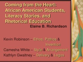 Coming from the Heart: African American Students, Literacy Stories, and Rhetorical Education