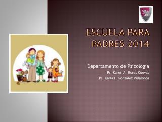 Escuela para padres 2014