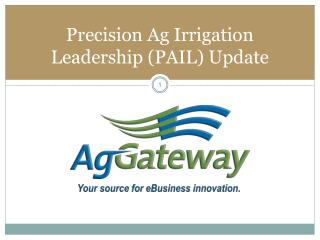 Precision Ag Irrigation Leadership (PAIL) Update